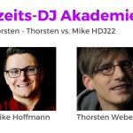 Mike vs. Thorsten, Thorsten vs. Mike HDJ22, Hochzeits-DJ Akademie Podcast