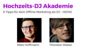 6 Tipps für dein Offline-Marketing als DJ - HDJ45