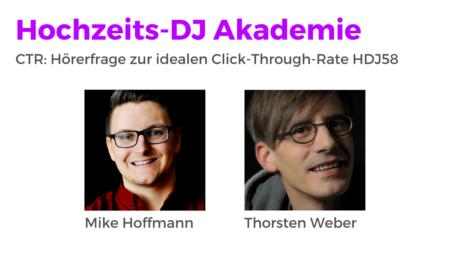 CTR: Wie hoch sollte die idealen Click-Through-Rate sein? HDJ58 Hochzeits-DJ Akademie Podcast