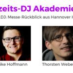 Checkpoint.DJ: Messe-Rückblick aus Hannover | Hochzeits-DJ Akademie Podcast HDJ62