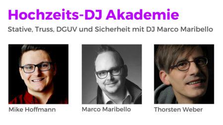 Stative, Truss, DGUV und Sicherheit mit DJ Marco Maribello | Hochzeits-DJ Akademie Podcast Folge HDJ67