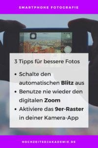 Smartphone Fotografie, 3 Tipps für bessere Fotos