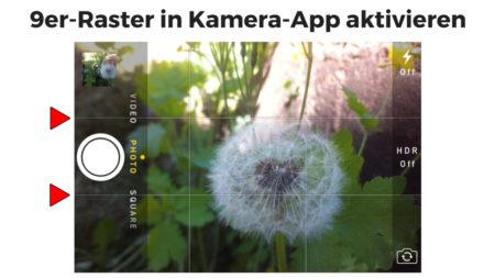 9er-Raster in Kamera-App des Smartphones aktivieren